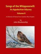 Songs of the Whippoorwill: An Appalachian Odyssey, Volume II