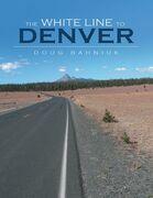 The White Line to Denver
