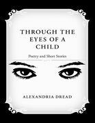 Through the Eyes of a Child: Poetry and Short Stories