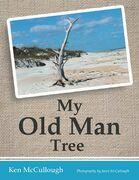 My Old Man Tree