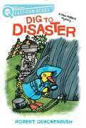 Dig to Disaster