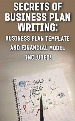 Secrets of Business Plan Writing: