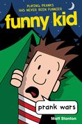 Funny Kid #3: Prank Wars