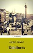 Dubliners (Best Navigation, Active TOC) (A to Z Classics)