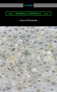 Acres of Diamonds (with a biography of the author by Robert Shackleton)