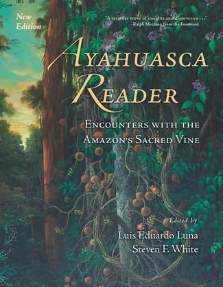 Ayahuasca Reader 2nd Edition