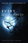 Every Wickedness: A Kristin Ginelli Mystery