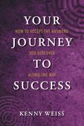 Your Journey to Success: How to Accept the Answers You Discover Along the Way