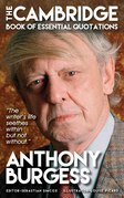 ANTHONY BURGESS - The Cambridge Book of Essential Quotations