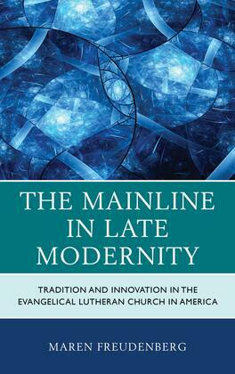 The Mainline in Late Modernity