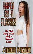 Raped By A Flasher