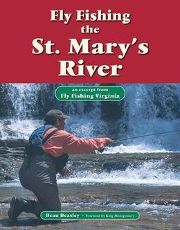 Fly Fishing the St. Mary's River: An Excerpt from Fly Fishing Virginia
