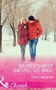 Bayside's Most Unexpected Bride (Mills & Boon Cherish) (Saved by the Blog, Book 3)