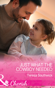 Just What The Cowboy Needed (Mills & Boon Cherish) (The Bachelors of Blackwater Lake, Book 12)