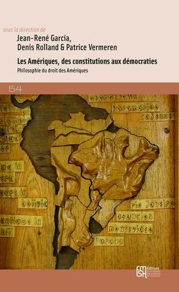 Les Amériques, des constitutions aux démocraties