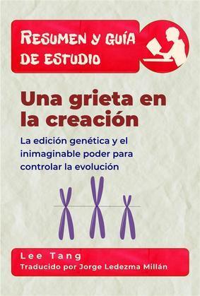 Resumen & Guía De Estudio - Una Grieta En La Creación