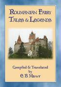 ROUMANIAN FAIRY TALES - 15 Classic Romanian Fairy Tales