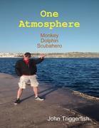 One Atmosphere: Monkey Dolphin Scubahero