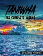 Taniwha: The Complete Works
