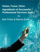 Vision, Focus, Drive: Ingredients of Successful Professional Services Sales
