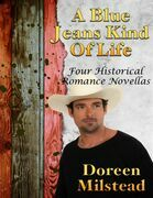 A Blue Jeans Kind of Life: Four Historical Romance Novellas
