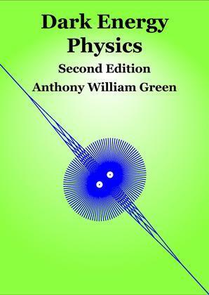 Dark Energy Physics Second Edition