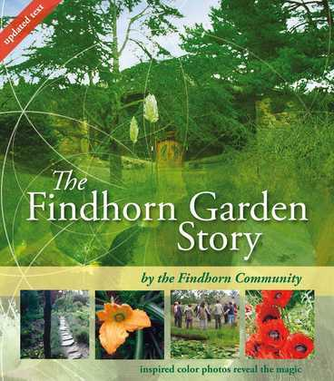 The Findhorn Garden Story