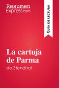 La cartuja de Parma de Stendhal (Guía de lectura)