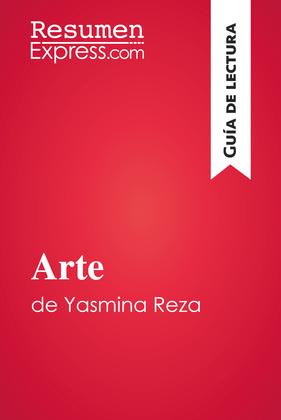 Arte de Yasmina Reza (Guía de lectura)