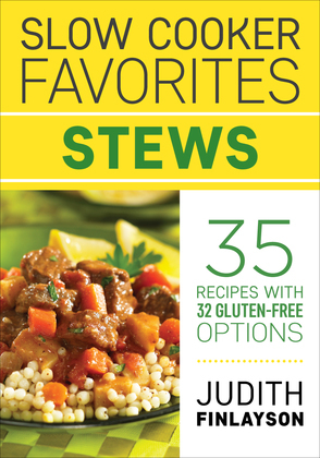 Slow Cooker Favorites: Stews