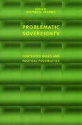 Problematic Sovereignty: Contested Rules and Political Possibilities
