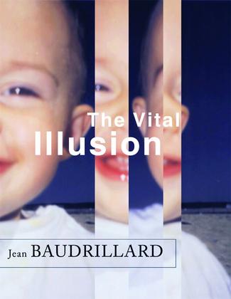 The Vital Illusion