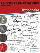 Dictionnaire de l'histoire en citations