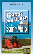 Traque mafieuse à Saint-Malo
