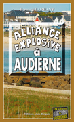 Alliance explosive à Audierne