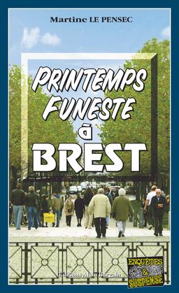 Printemps funeste à Brest