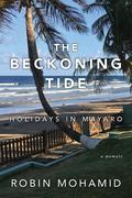The Beckoning Tide: Holidays in Mayaro
