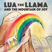 Lua the Llama and the Mountain of Joy