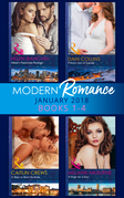 Modern Romance Collection: January 2018 Books 1 -4: Alexei's Passionate Revenge / Prince's Son of Scandal / A Baby to Bind His Bride / A Virgin for a Vow (Mills & Boon e-Book Collections)