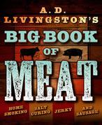 A.D. Livingston's Big Book of Meat
