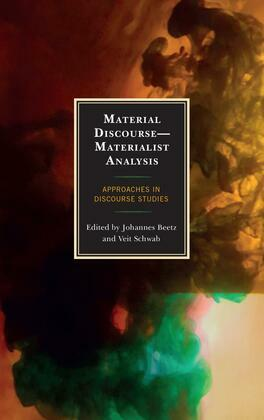 Material Discourse—Materialist Analysis