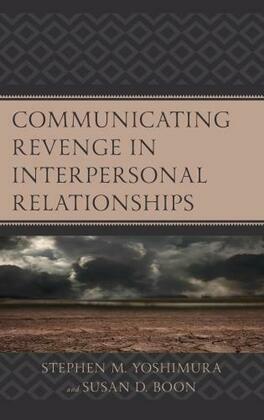Communicating Revenge in Interpersonal Relationships