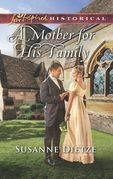 A Mother For His Family (Mills & Boon Love Inspired Historical)
