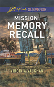 Mission: Memory Recall (Mills & Boon Love Inspired Suspense) (Rangers Under Fire, Book 6)