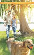 Her Handyman Hero (Mills & Boon Love Inspired) (Home to Dover, Book 10)
