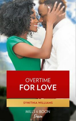 Overtime For Love (Mills & Boon Kimani) (Scoring for Love, Book 2)