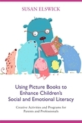 Using Picture Books to Enhance Children's Social and Emotional Literacy
