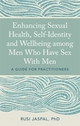Enhancing Sexual Health, Self-Identity and Well-being among Men who have Sex with Men