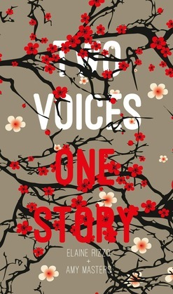 Two Voices, One Story