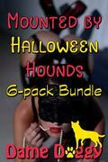 Mounted by Halloween Hounds 6-Pack Bundle